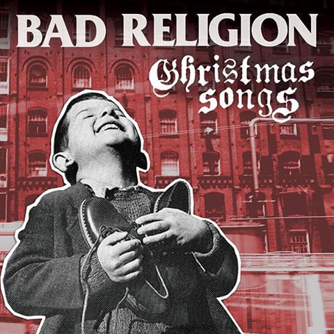 "Bad Religion ""Christmas Songs"""
