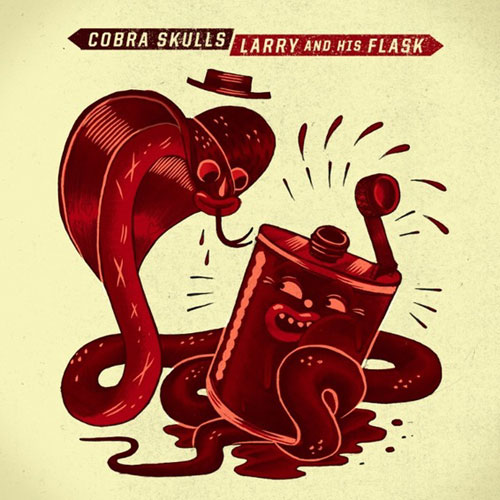 Larry and His Flask and Cobra Skulls split 7""