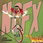 "NOFX to Release New EP ""Stoke Extinguisher"" November 26, 2013"