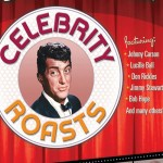 DEAN MARTIN CELEBRITY ROASTS – COLLECTOR'S EDITION