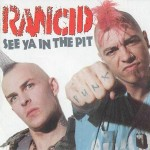 "Rancid to Release New Album in 2014 Entitled ""Honor Is All We Know"""