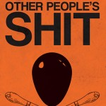 OTHER PEOPLE'S SHIT by CV Hunt