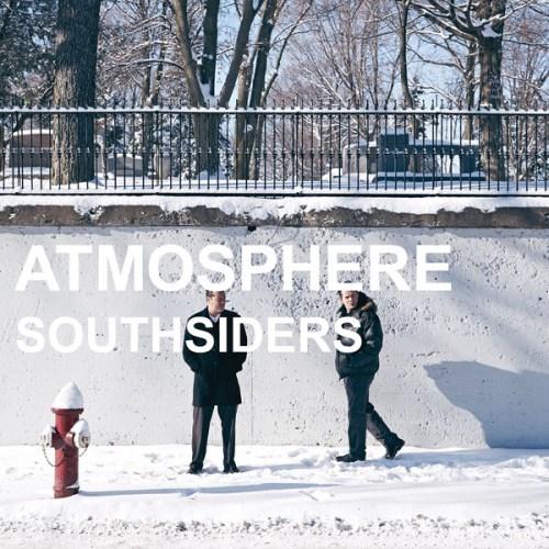 "Atmosphere ""Southsiders"""