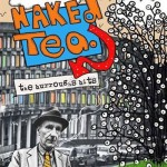 NAKED TEA: THE BURROUGHS BITS by Philip Willey