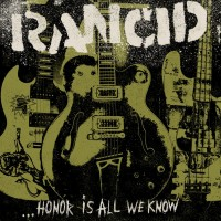 """Rancid """"Honor Is All We Know"""" album cover art"""