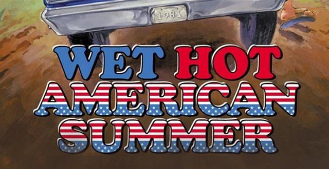 Wet Hot American Summer on Netflix