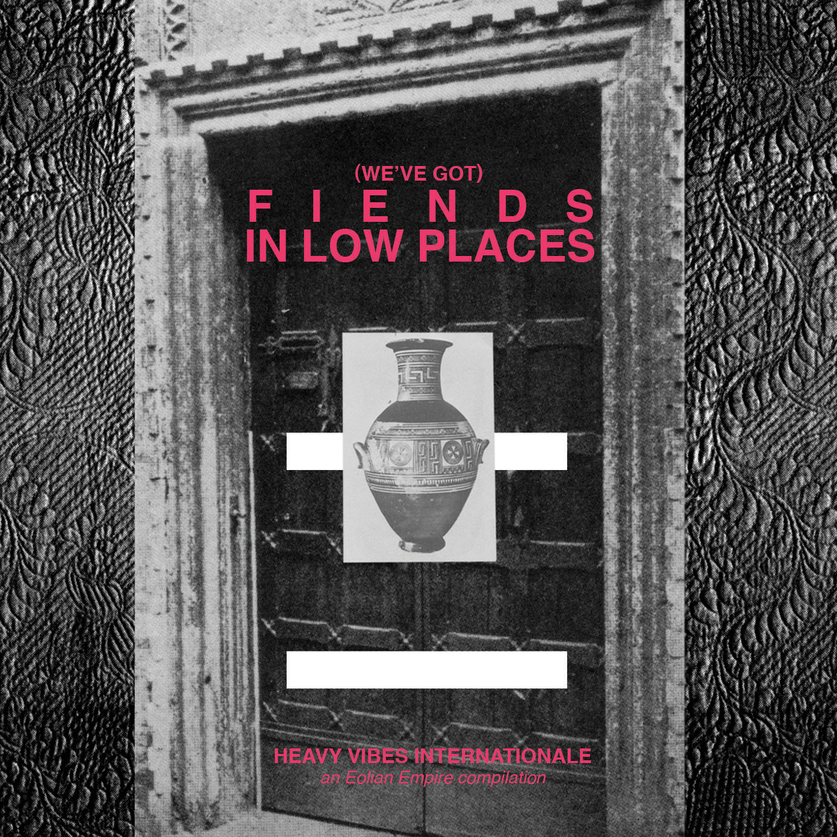 We've Got Fiends In Low Places