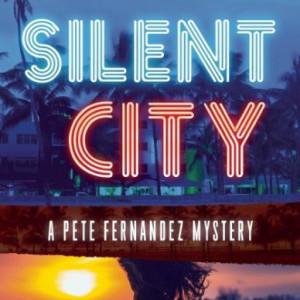 Silent City by Alex Segura