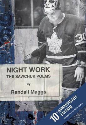 Night Work: The Sawchuk Poems