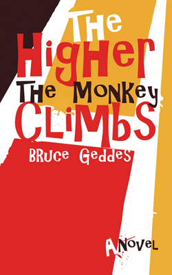 The Higher the Monkey Climbs