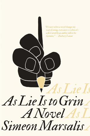 As Lie Is to Grin by Simeon Marsalis