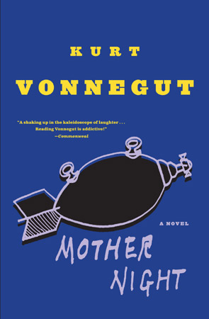 Mother Night by Kurt Vonnegut, Jr.