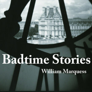Badtime Stories by William Marquess book cover