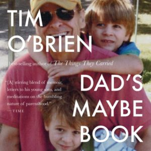 Tim O'Brien Dad's Maybe Book